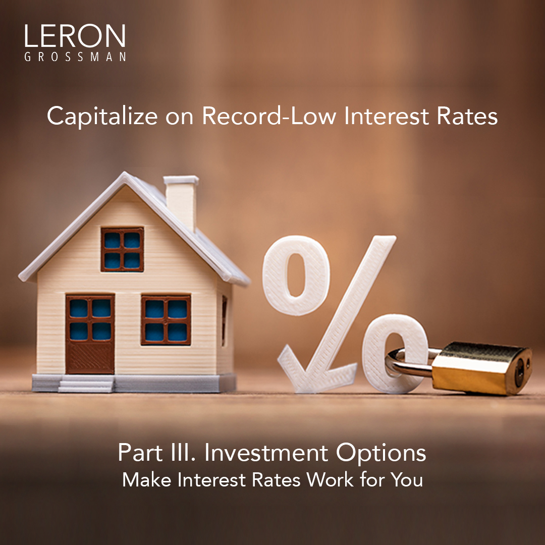 Part 3 of 3. Make Interest Rates Work for You
